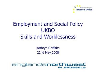 Employment and Social Policy UKBO Skills and Worklessness
