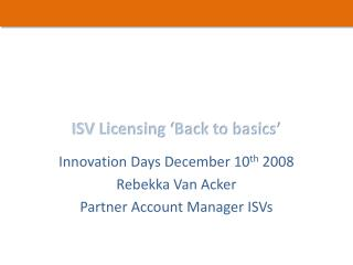 ISV Licensing 'Back to basics'