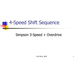 4-Speed Shift Sequence