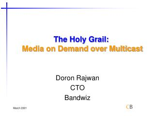 The Holy Grail: Media on Demand over Multicast
