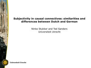 Subjectivity in causal connectives: similarities and differences between Dutch and German