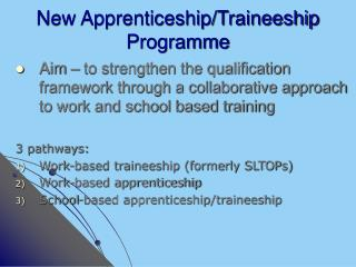 New Apprenticeship/Traineeship Programme