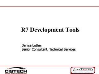 R7 Development Tools