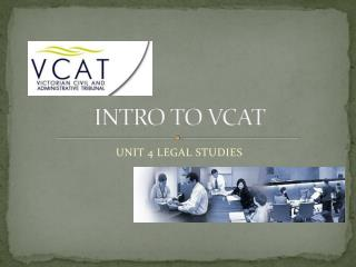 INTRO TO VCAT