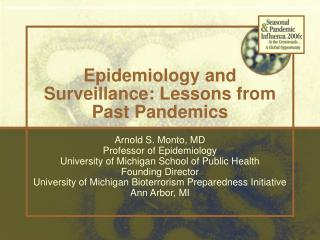 Epidemiology and Surveillance: Lessons from Past Pandemics