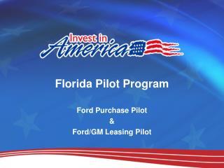 Florida Pilot Program