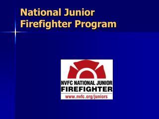 National Junior  Firefighter Program