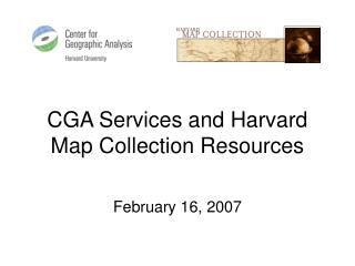CGA Services and Harvard Map Collection Resources