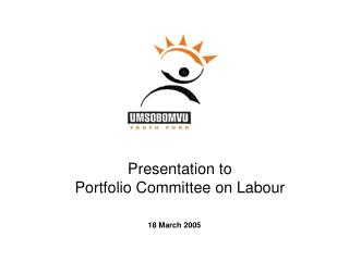 Presentation to Portfolio Committee on Labour
