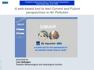 A web-based tool to test Current and Future perspectives in Air Pollution
