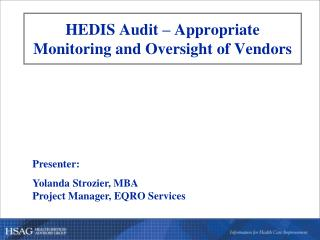 HEDIS Audit – Appropriate Monitoring and Oversight of Vendors