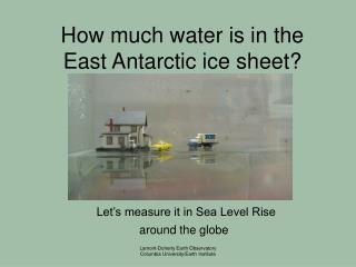 How much water is in the East Antarctic ice sheet?