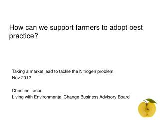 How can we support farmers to adopt best practice?