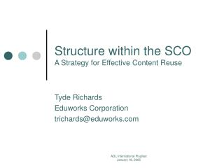Structure within the SCO A Strategy for Effective Content Reuse