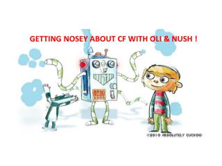 GETTING NOSEY ABOUT CF WITH OLI & NUSH !