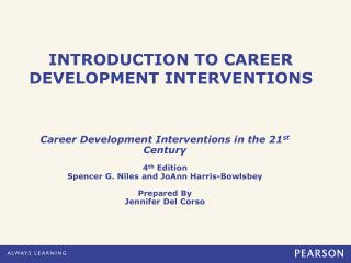 INTRODUCTION TO CAREER DEVELOPMENT INTERVENTIONS
