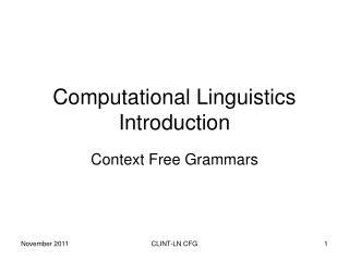 Computational Linguistics Introduction