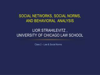 Class 2 – Law & Social Norms