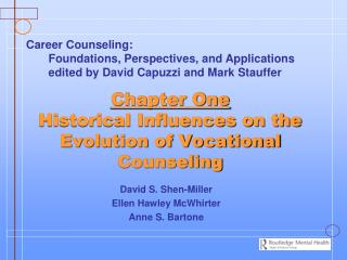 Chapter One Historical Influences on the Evolution of Vocational  Counseling