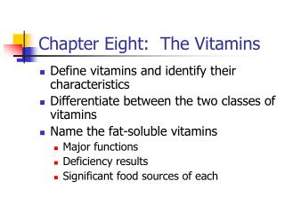 Chapter Eight:  The Vitamins