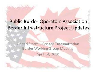 Public Border Operators Association Border Infrastructure Project Updates
