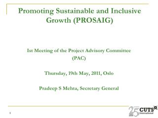 Promoting Sustainable and Inclusive Growth (PROSAIG)