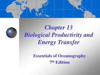 Chapter 13 Biological Productivity and Energy Transfer