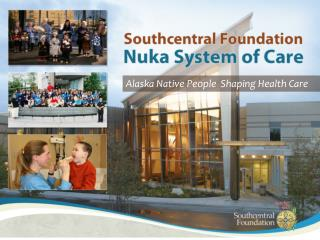 Alaska Native People  Shaping Health Care