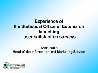 Principles of conducting user satisfaction surveys