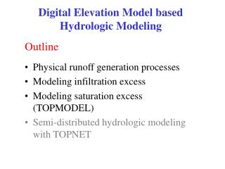 Digital Elevation Model based Hydrologic Modeling
