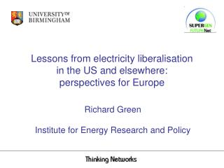 Lessons from electricity liberalisation      in the US and elsewhere:  perspectives for Europe