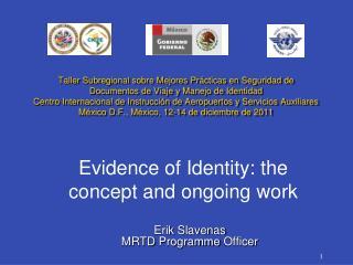 Erik  Slavenas MRTD  Programme  Officer