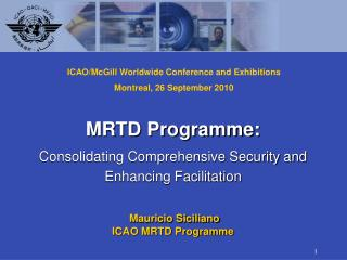 MRTD Programme: Consolidating Comprehensive Security and Enhancing Facilitation