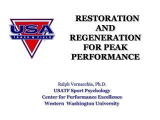 RESTORATION AND REGENERATION FOR PEAK PERFORMANCE