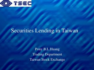 Securities Lending in Taiwan