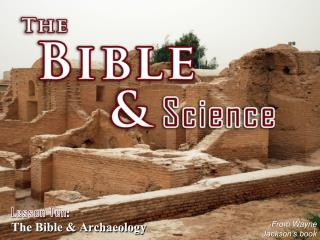 Lesson Ten: The Bible & Archaeology