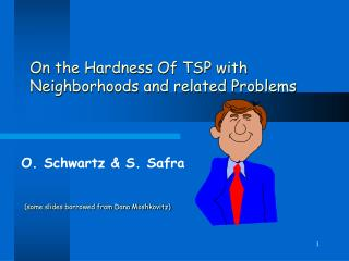 On the Hardness Of TSP with Neighborhoods and related Problems