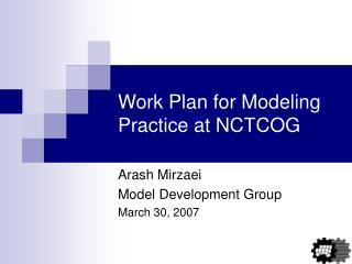 Work Plan for Modeling Practice at NCTCOG