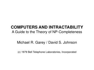 COMPUTERS AND INTRACTABILITY A Guide to the Theory of NP-Completeness