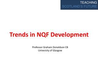 Trends in NQF Development