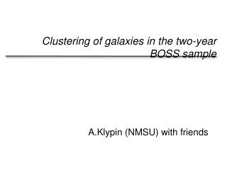 Clustering of galaxies in the two-year BOSS sample