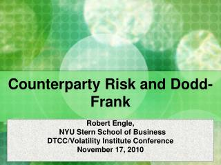 Counterparty Risk and Dodd-Frank
