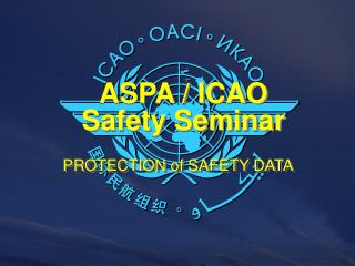 ASPA / ICAO Safety Seminar