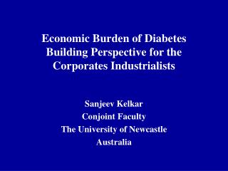 Economic Burden of Diabetes Building Perspective for the Corporates Industrialists