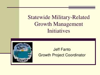 Statewide Military-Related Growth Management Initiatives
