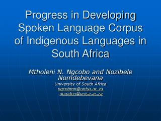 Progress in Developing Spoken Language Corpus of Indigenous Languages in South Africa