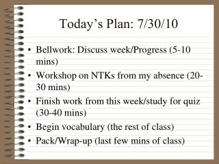 Today's Plan: 7/30/10