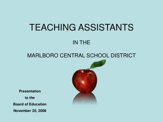 TEACHING ASSISTANTS  IN THE  MARLBORO CENTRAL SCHOOL DISTRICT