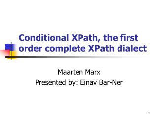 Conditional XPath, the first order complete XPath dialect