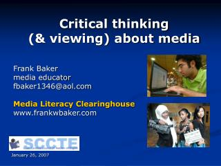 Critical thinking  (& viewing) about media